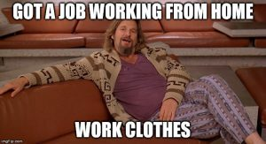 Nice Relax Clothes While Work From Home